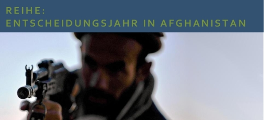 Reihe - Entscheidungsjahr in Afghanistan
